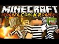 Minecraft Mini-Game : MODDED COPS N ROBBERS! ELEMENTAL CREEPERS!