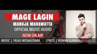 Mage Lagin - Manuja Mahawatte
