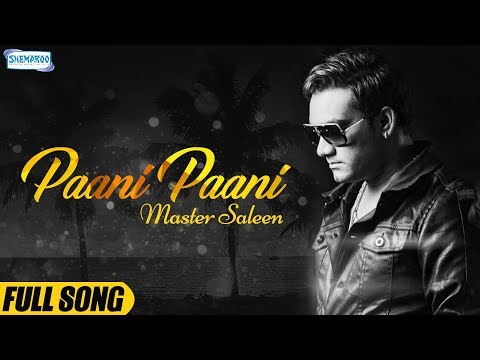 Paani Paani ( Full Song) Master Saleem | Punjabi Sad Songs | Latest Punjabi Song 2018