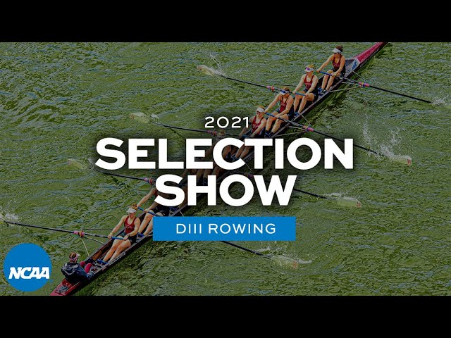 NCAA DIII rowing championship selection show | 2021