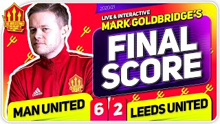 GOLDBRIDGE! Manchester United 6-2 Leeds United Match Reaction