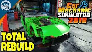 TOTAL CLASSIC CAR REBUILD | Car Mechanic Simulator 2018 Gameplay