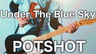 POTSHOT-Under The Blue Skyギター弾いてみた【Guitar Cover】 宅録パンクギタリストRyoちゃんねる