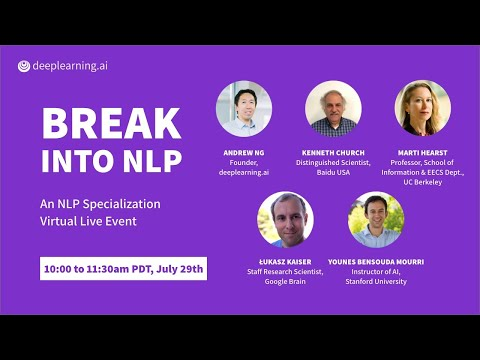 Break into NLP hosted by deeplearning.ai