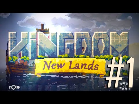 Another day in the.... KINGDOM! New Lands - Part 1 (PC/Gameplay) 1080p 60fps