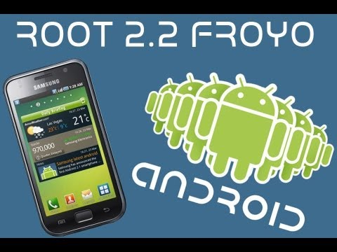 Root Samsung Galaxy S Android 2.2 Froyo - TUTORIAL