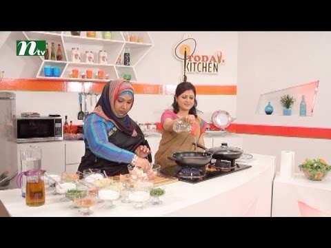 Today's Kitchen ( টুডে'স কিচেনে ) | Episode 40 | Food programme