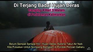 Fishing Camp Borneo 4 Hari 3 Malam di Hulu sungai Pedalaman Kalimantan