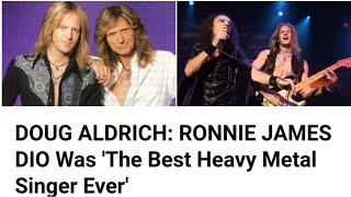 Doug aldrich: ronnie james dio was 'the best heavy metal singer ever'