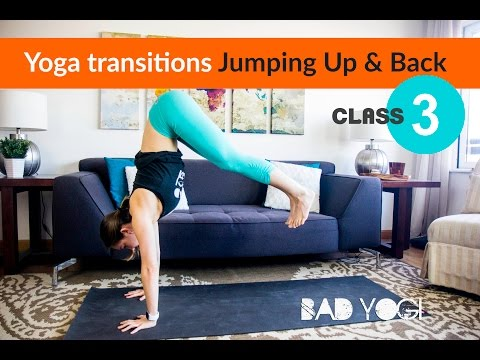 Class 3: Yoga Transitions Jumping Up & Back