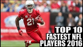 Top 10 Fastest NFL Players 2016