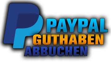 PayPal Guthaben auf Konto überweisen (Tutorial) Geld abbuchen!