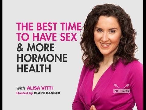 Alisa Vitti | The Best Time to Have Sex & More Hormone Healt