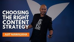 How to Choose the Right Content Strategy for Your Business by Ajit Nawalkha