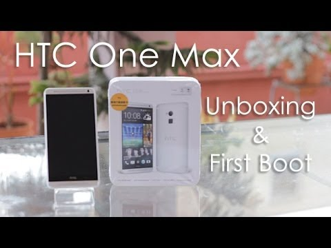 HTC One Max Phablet Unboxing First Boot & Overview
