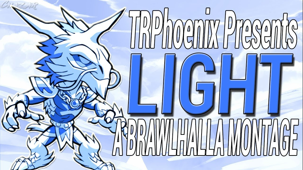 'See The Light' - A Brawlhalla Community Montage [+ 2 CC Giveaway] by  TRPhoenix