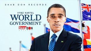 Vybz Kartel - World Government |  Lyric  | 2020