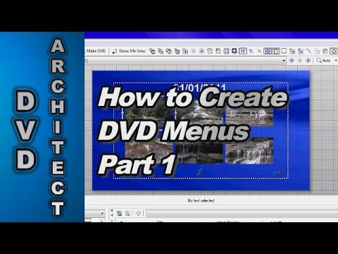 How To Make A Dvd With Menus Using Dvd Architect Studio