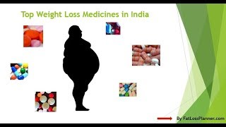 Best Weight loss medicines in india [100% Guaranteed]