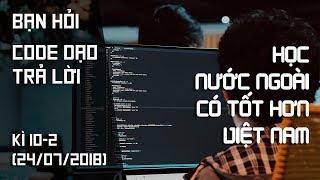 Làm back-end có cần biết JavaScript? Học nước ngoài có tốt hơn Việt Nam?