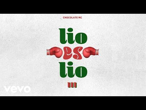 Chocolate MC - Lio es Lio 3 (Cover Video)