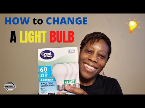 How to Change a Light bulb | Step by Step