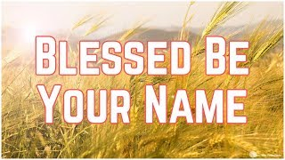 Blessed Be Your Name Acoustic Harmony - Matt Redman & Heather Schofield