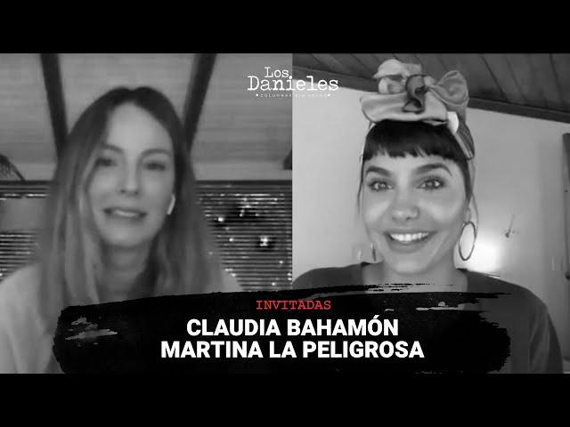 Martina La Peligrosa y Claudia Bahamón conversan con Los Danieles sobre