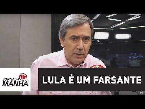 Lula é um farsante | Marco Antonio Villa