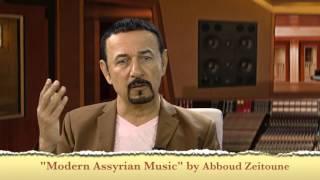 Modern Assyrian Music book by Abboud Zeitoune