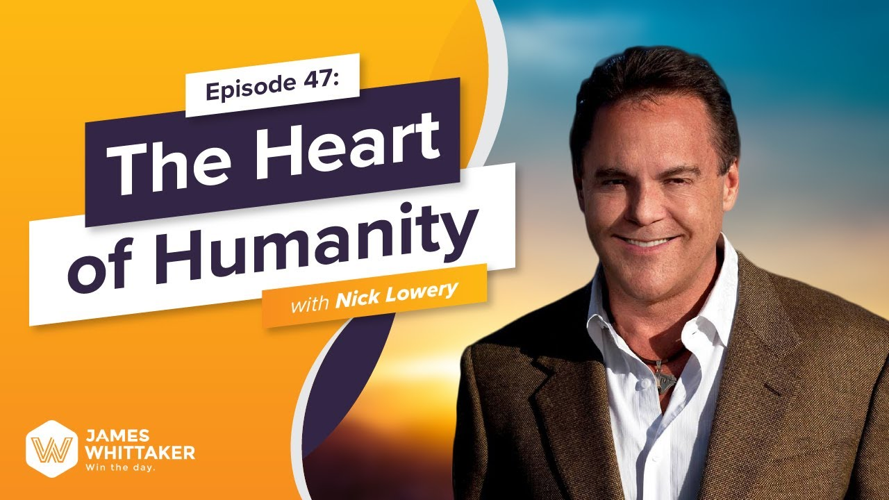 Download The Heart of Humanity with NFL Legend Nick Lowery: Ep 47 | Win the Day™ podcast with James Whittaker