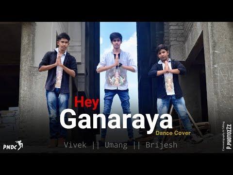 Hey Ganaraya || Ganpati Special || Dance Cover || The PNDC || Vivek ; Umang ; Brijesh