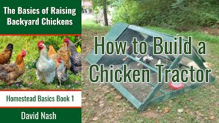 Chicken Chronicles I Chicken Tractor