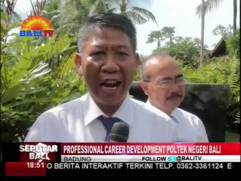 PROFESSIONAL CAREER DEVELOPMENT POLTEK NEGERI BALI