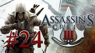 A Native Plays - Assassins Creed 3 - Episode 24