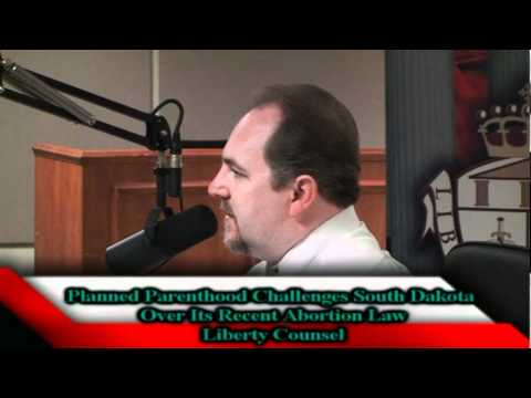 Planned Parenthood Challenges South Dakota Over Its Recent Abortion Law (Faith & Freedom 06-10-11)