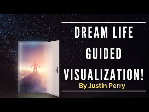 """Dream Life"" Guided Visualization!  USE THIS FOR 21 DAYS! - (This Can Potentially Change Your Life!)"