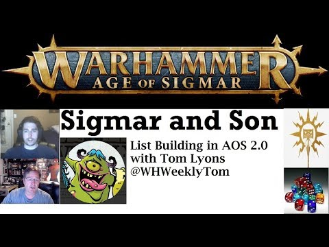 List Building in AOS 2.0 with Tom Lyons – Sigmar and Son episode 11