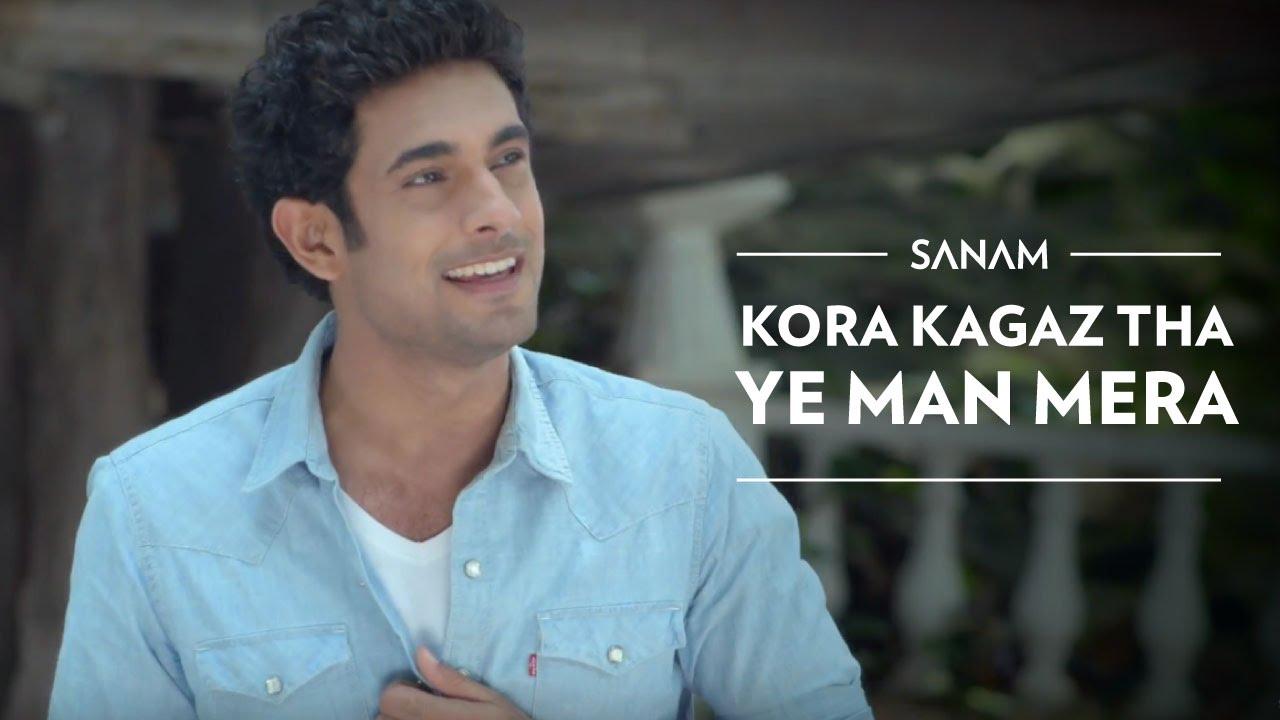 Kora Kagaz Tha Ye Man Mera | Sanam ft. Sanah Moidutty