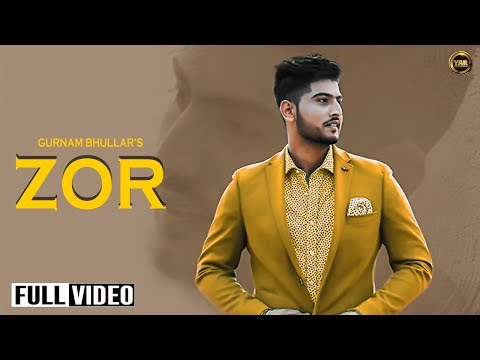 ZOR || GURNAM BHULLAR || FULL OFFICIAL 2015 || YAR -UNIQUE MOTION PROD.