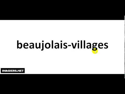 How To Pronounce French Wine #  beaujolais villages