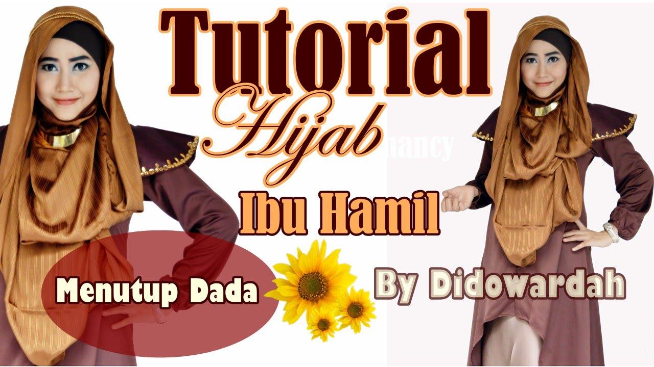 Tutorial Hijab Pashmina Ibu Hamil Menutup Dada By Didowardah 57