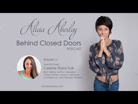 EP. 17: CELESTE RAINS-TURK ON BUILDING MORE THAN JUST A BODY