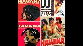 Havana|camila cabello|2pac|ft. Jaltas ran