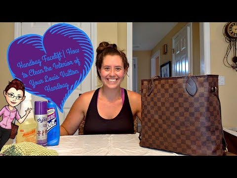 Handbag Facelift | How to Clean the Interior of Your Louis Vuitton Handbag