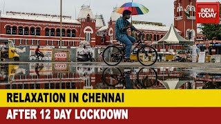 Tamil Nadu COVID Crisis: Curbs Eased In Chennai After A 12 Day Strict Lockdown