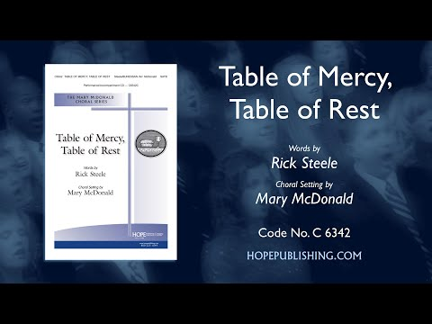 Table Of Mercy, Table Of Rest - Arr. Mary McDonald