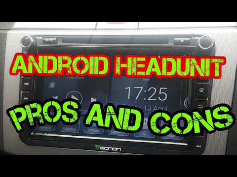 **ANDROID** HEADUNIT PROS AND CONS.