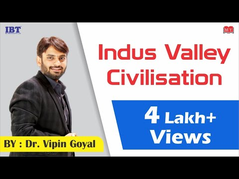 Ancient Indian History || Indus Valley Civilisation | History | By:  Dr. Vipan Goyal