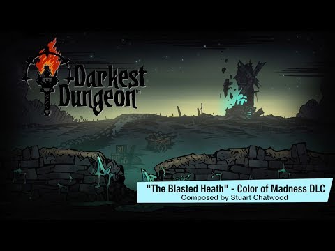 """Darkest Dungeon OST - Color of Madness """"The Blasted Heath"""" (2018) HQ Official"""